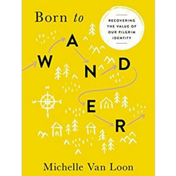 Born to Wander by Michelle Van Loon Cover